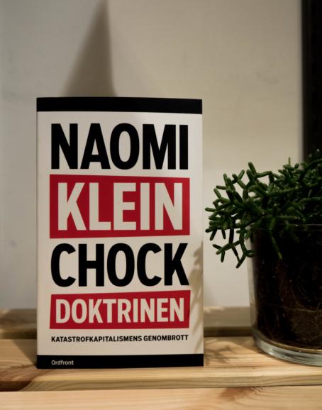 Naomi Klein - Chockdoktrinen