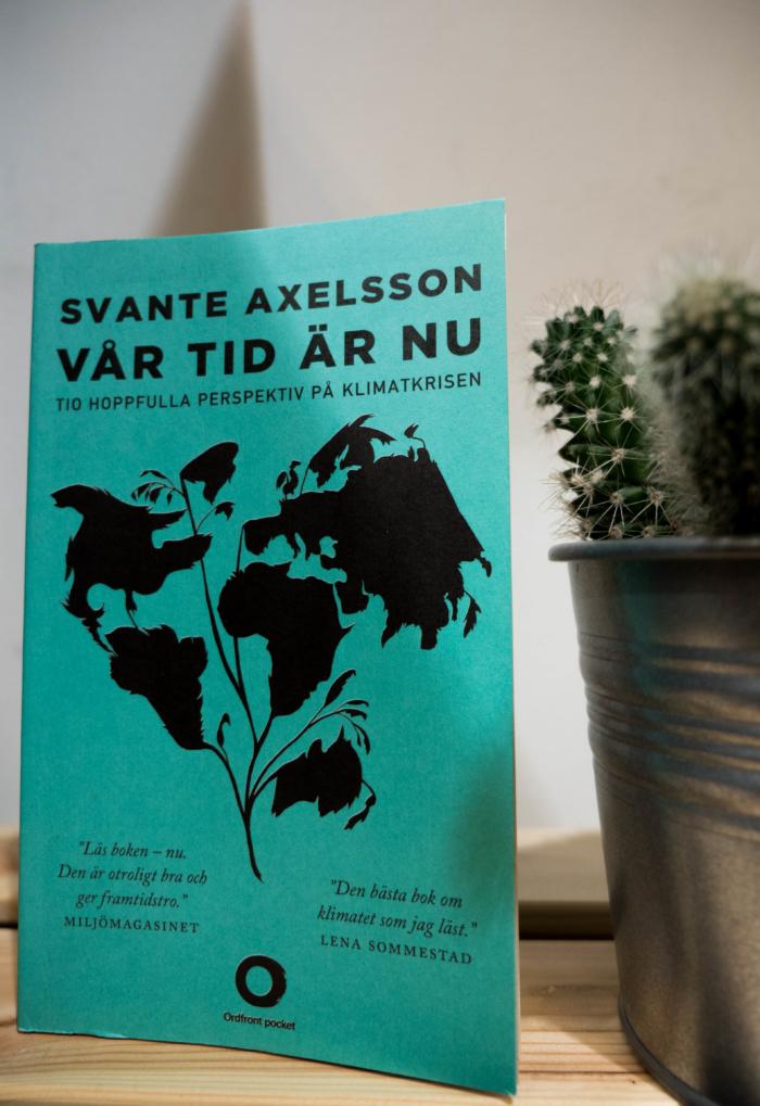 Svante Axelsson - Vår tid är nu