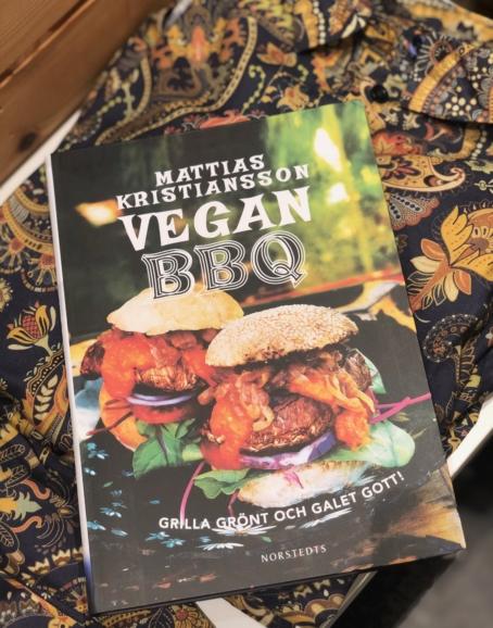Mattias Kristiansson - Vegan BBQ: grilla grönt och galet gott!