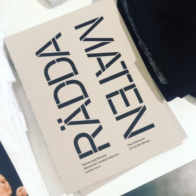 Paul Svensson & Christofer Ekman - Rädda maten: Manual för minskat matsvinn