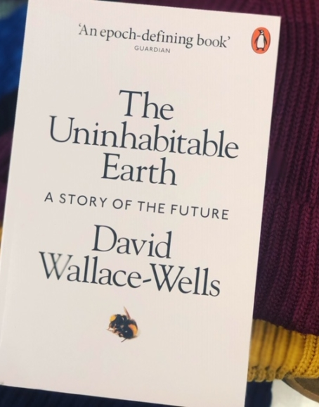 David Wallace-Wells - The Uninhabitable Earth