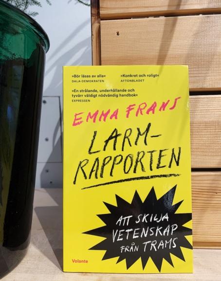 Emma Frans - Larmrapporten: Att skilja vetenskap från trams