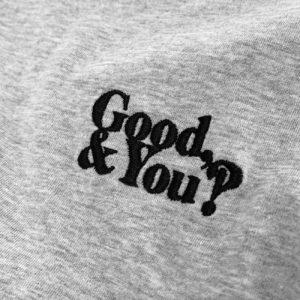 Dedicated - Good And You T-Shirt