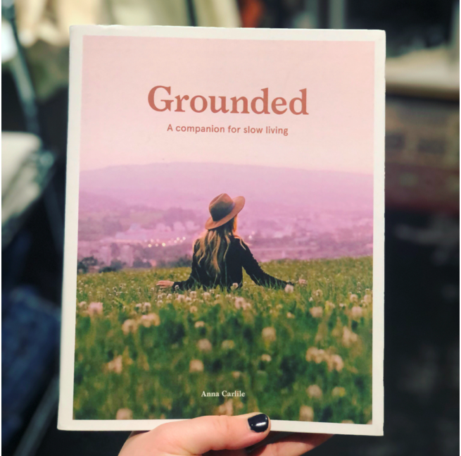 ANNA CARLILE - GROUNDED: SLOW, GROW, MAKE, DO