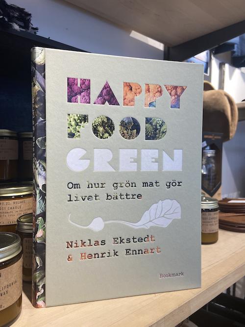 Niklas Ekstedt & Henrik Ennart - Happy Food Green